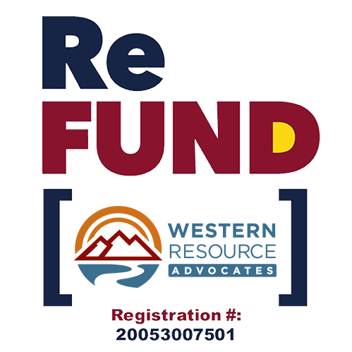 refund colorado western resource advocates